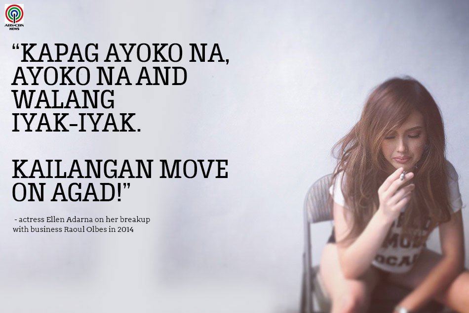 Cant Let Go 10 Celeb Quotes About Moving On Abs Cbn News