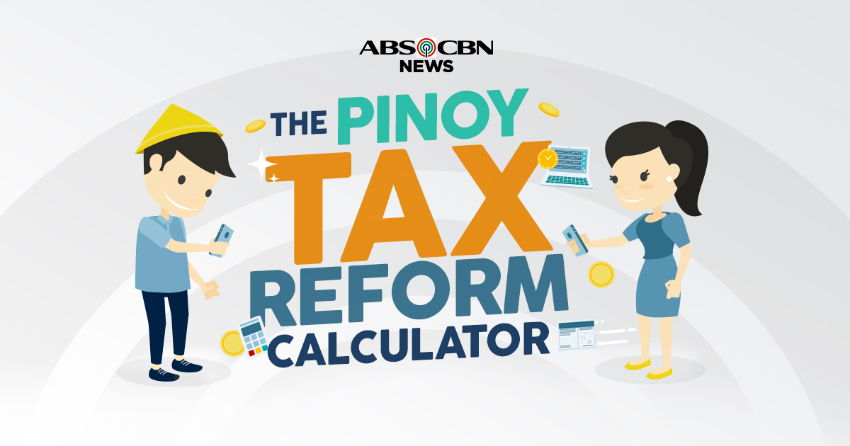 The Pinoy Tax Reform Calculator   ABS-CBN News