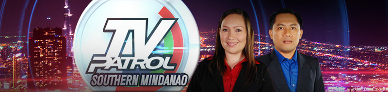 TV Patrol Southern Mindanao | Mga Patrol ng Pilipino: Nagbabalita at
